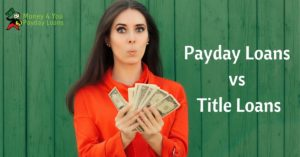 Payday Loans Vs Title Loans Money 4 You Payday Loans Utah
